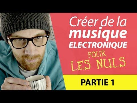 (Ep8) - Créer de la Musique Electronique pour les NULS - Tutoriel Partie 1