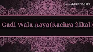 Gadiwala aaya Ghar se kachra nikal | Ringtone | Download Link