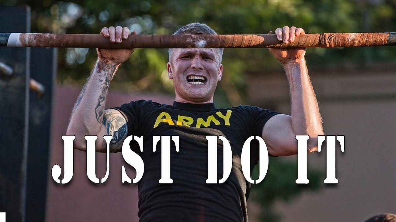 "Military Motivation - ""JUST DO IT"" 