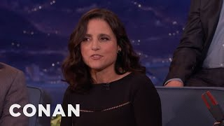 "Julia Louis-Dreyfus: We Don't Say ""P****"" On ""VEEP"" Because Of Trump  - CONAN on TBS"