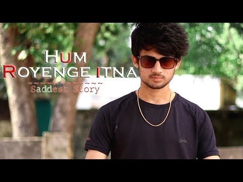 Hum Royenge Itna | Cute Little Child Story | Emotional Story | Saddest Song Ever