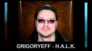 "Grigoryeff -  ""H. A. L. K."" Русская клубная музыка 2015 новинки"
