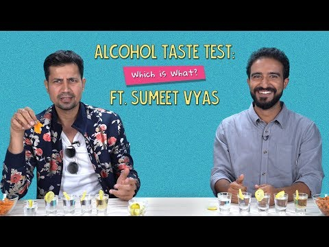 Alcohol Taste Test: Which Is What? | Ft. Sumeet Vyas | Ok Tested