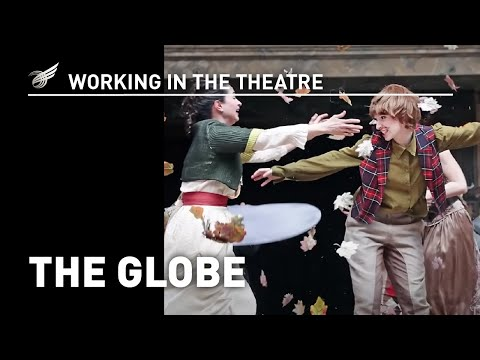 Working In The Theatre: The Globe