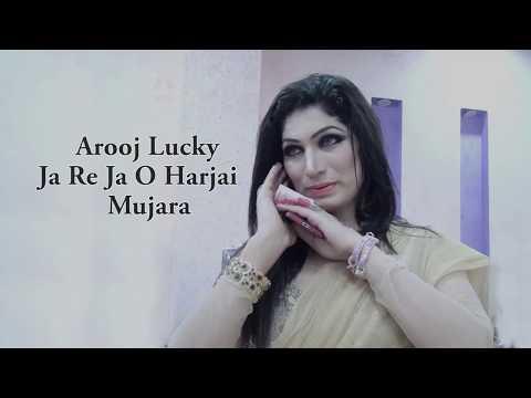 Arooj Song Ja Re Ja O Harjai Mujra