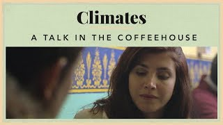 Climates - A Talk in the Coffeehouse