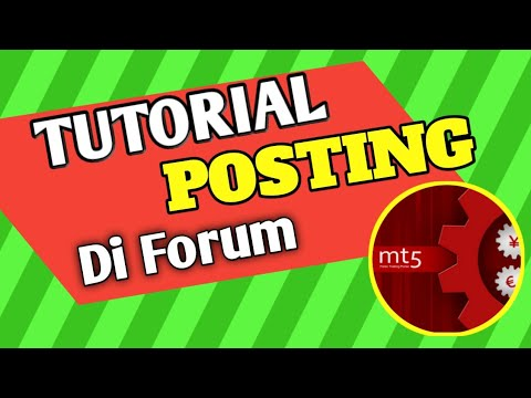 Tutorial Cara Posting Di Forum IndoMt5
