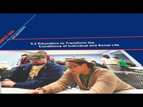 5.2 Education to Transform the Conditions of Individual and Social Life