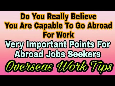 Do You Really Feel, You Are Capable To Go Abroad For Job,Very Important  Video For Abroad Job Seekers