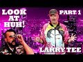 LARRY TEE on Look At Huh! - Part 1 | Hey Qween