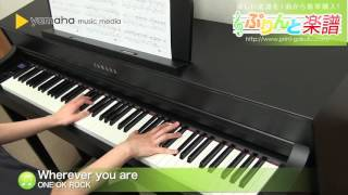 Wherever you are / ONE OK ROCK : ピアノ(ソロ) / 上級 thumbnail