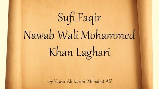Sufi Faqir Wali Muhammed  Khan Laghari [Biographical feature] (History)