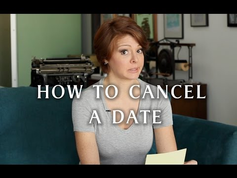 online dating cancel first date
