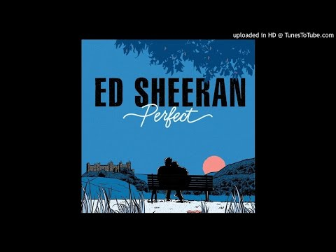 Ed Sheeran Ft. R. Kelly - Perfect (Mashup)