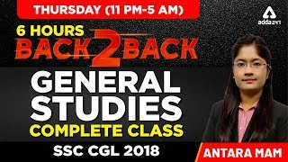 SSC CGL 2018 | General Studies | Back to Back 6 Hours | 11pm to 5 am