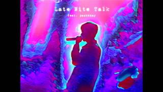 Ben Bizzy ~ Late Nite Talk feat. packxday