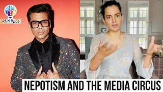 Nepotism and the Media Circus | Brainwash