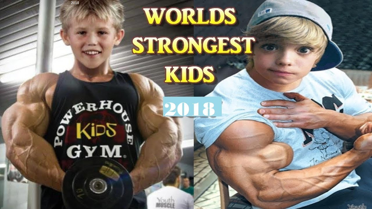 MOST STRONGEST KID in the WORLD 2018 - Bodybuilding guy ...