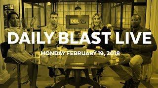 Daily Blast LIVE | Monday February 19, 2018