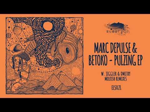 Marc DePulse & Betoko - Pulzing (Jiggler Remix)