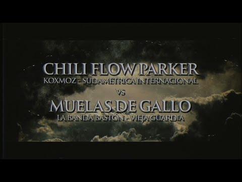 CHILI FLOW PARKER (Arg) vs MUELAS DE GALLO (Méx) COMPLETA * Secretos de Sócrates Arg * OFICIAL