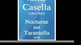 """Alfredo Casella (1883-1947) : """"Nocturne and Tarantella"""" for cello and orchestra (1934)"""