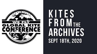 WFGKC - Kites Straight from the Archives  - Virtual Session Recording