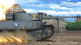 Boosted TIGER(P) in Action !(Girls und Panzer ガールズ&パンツァー)