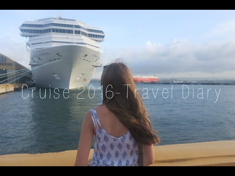 Cruise 2016 TRAVEL DIARY