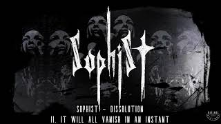 Sophist - Dissolution (Full Album Premiere)