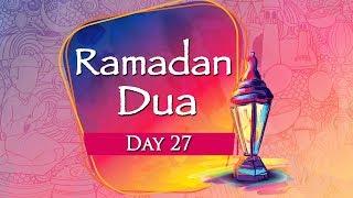 Ramadan Day 27 Dua with Meaning - Ramadan 2018 - Ibaadat
