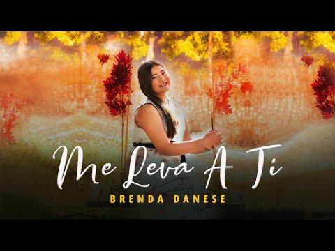 Brenda Danese – Me Leva A Ti