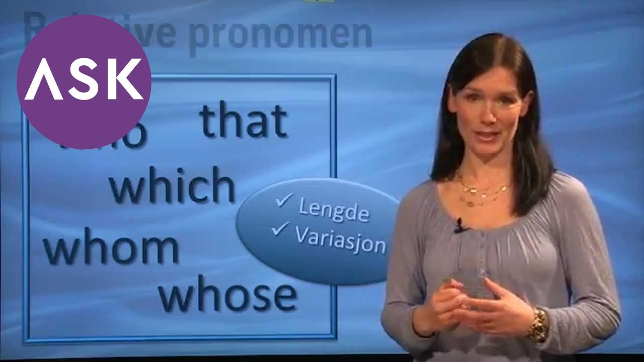 Engelsk grammatikk Gode setninger med relative pronomen