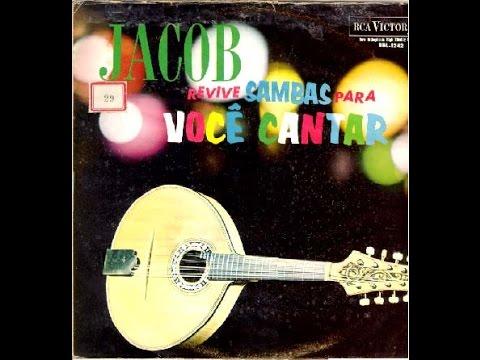 Jacob do Bandolim — Chega de Saudade (1963)