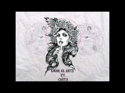 K12 - AMOR AL ARTE FT. CASTA [MALA VIDA]