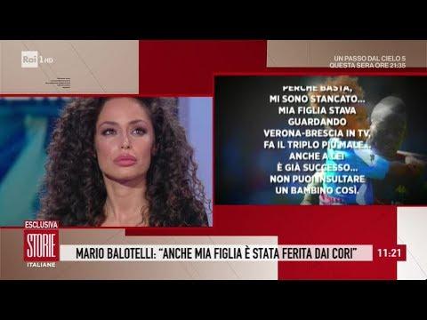 Insulti razzisti a Mario Balotelli, parla l'ex compagna Raffaella Fico - Storie Italiane 07/11/2019