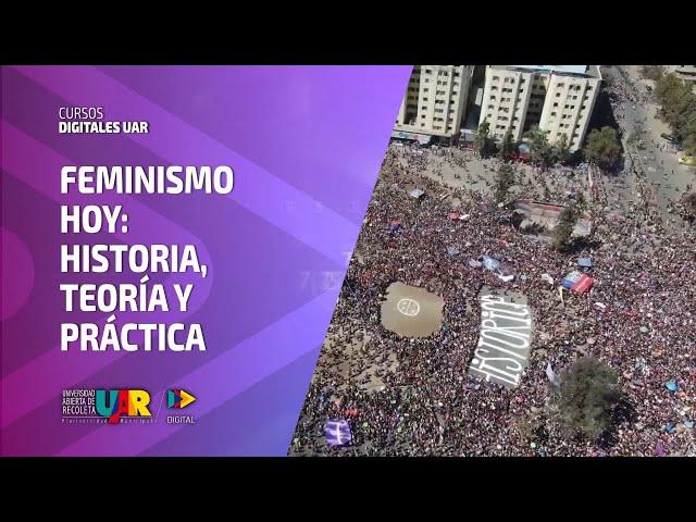 Curso Feminismo hoy: Historia, teoría y práctica | Semana 2