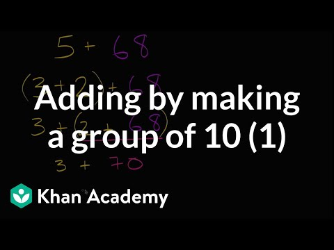 Adding By Getting To Group Of 10 First | Early Math | Khan Academy