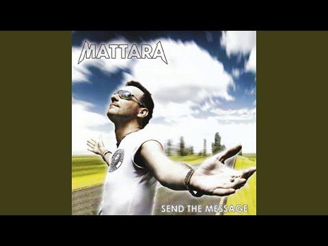 MATTARA SEND THE MESSAGE СКАЧАТЬ БЕСПЛАТНО