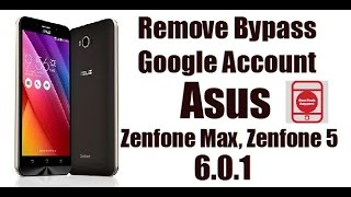 How to Remove Bypass Google Account Asus Zenfone Max Z010D, Zenfone 5