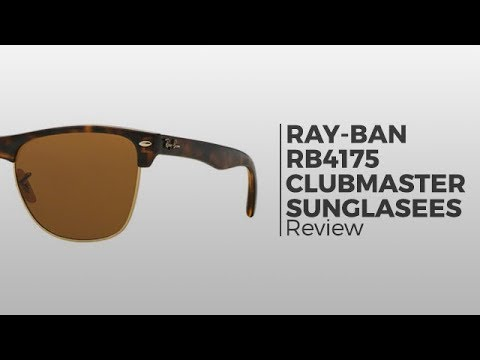 Ray-Ban RB4175 Clubmaster Oversized Sunglasses Review - YouTube e142274dcf3e