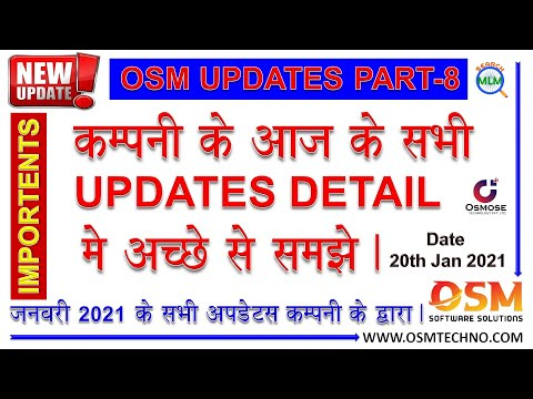 OSM SOFTWARE SOLUTION UPDATES PART8 Dt 20th Jan 2021 | OSMOSE TECHNOLOGY UPDATES | SEARCH MLM