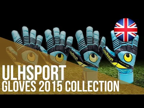 Review Uhlsport Gloves 2015 Collection (English Version)