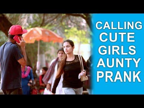 Calling Cute Girls 'AUNTY' Prank | Pranks in...