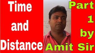 Time and Distance Part 1by Amit Sir thumbnail