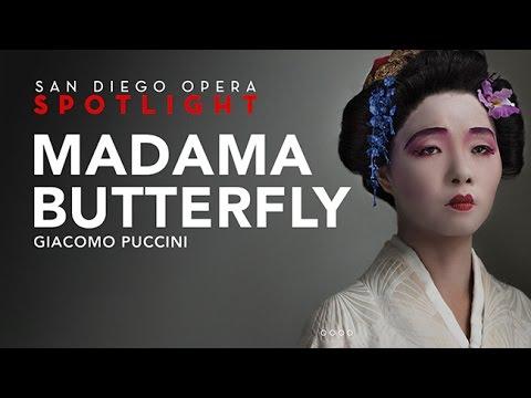 Madama Butterfly (2016) - San Diego Opera Spotlight