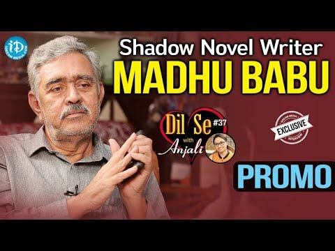 Shadow Novel Writer Madhu Babu Exclusive Interview - Promo || Dil Se With Anjali #37
