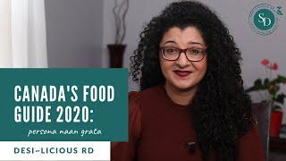Canada's Food Guide 2020: Persona Naan Grata