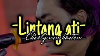 Download Story Wa | Lintang Ati | Charly Van Houten