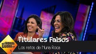 Nuria Roca repasa en 'El Hormiguero 3.0' los titulares falsos sobre Pablo Motos - El Hormiguero 3.0